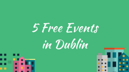 Blog__5_free_events_in_Dublin.png